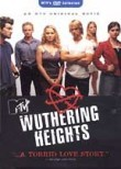 MTV&#039;s Wuthering Heights