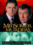 Midsomer Murders: Faithful Unto Death