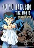 Yu Yu Hakusho: The Movie: Poltergeist Report