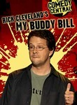 Rick Cleveland's My Buddy Bill