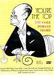 You&#039;re the Top: The Cole Porter Story