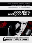 Good Night, and Good Luck (2005)