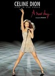 Celine Dion: A New Day: Live in Las Vegas (2007)