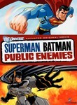 Superman / Batman: Public Enemies (2009)