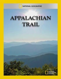 National Geographic: Appalachian Trail