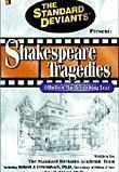 Shakespeare Tragedies: Othello/ Macbeth/ King Lear: The Standard Deviants