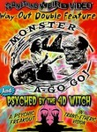 Monster-a-Go-Go! / Psyched by the 4-D Witch Double Feature