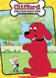 Clifford: Clifford Tries His Best / Clifford's Schoolhouse