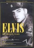 Elvis Presley: The Missing Years