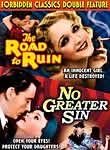 No Greater Sin / The Road to Ruin