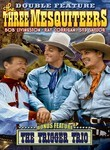 The Three Mesquiteers / Trigger Trio