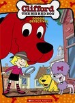 Clifford: The Big Red Dog: Growing Up with Clifford