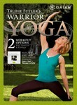 Trudie Styler&#039;s Warrior Yoga