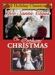 Holiday Classics: Joe Santa Claus / The Orphan's Christmas