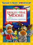 Build-a-Bear Presents: Hal and Holly Moose, an Uplifting Christmas Adventure
