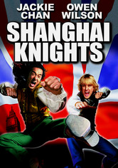 Rent Shanghai Knights on DVD