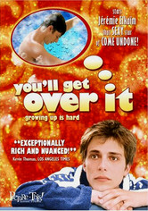 Rent You'll Get Over It on DVD