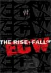 Rent The Rise and Fall of ECW on DVD