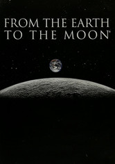 Rent From the Earth to the Moon on DVD