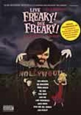 Rent Live Freaky Die Freaky on DVD