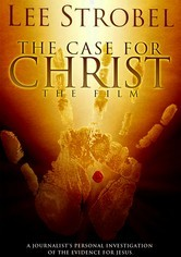Rent The Case for Christ on DVD