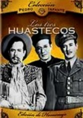 Rent Pedro Infante: Los Tres Huastecos on DVD