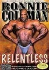 Rent Ronnie Coleman: Relentless on DVD