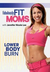 Rent Fabulously Fit Moms: Lower Body Burn on DVD
