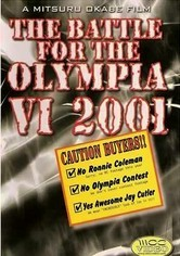 Rent Battle for the Olympia VI: 2001 on DVD