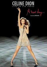 Rent Celine Dion: Live In Las Vegas: A New Day on DVD
