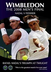 Rent Wimbledon 2008 Men's Final: Nadal/ Federer on DVD