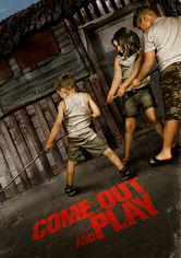 Rent Come Out and Play on DVD