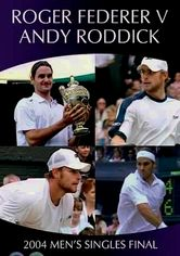 Rent Wimbledon 2004 Final: Federer vs. Roddick on DVD