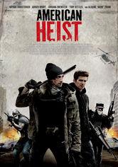 Rent American Heist on DVD