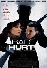 Rent Bad Hurt on DVD