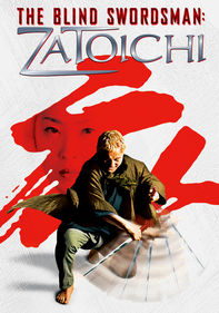 The Blind Swordman: Zatoichi