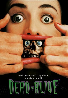 Rent Dead Alive on DVD