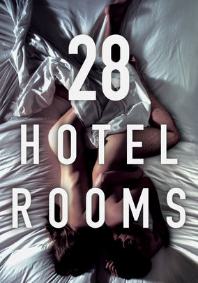 Rent 28 Hotel Rooms on DVD