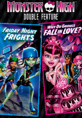 Rent Monster High: Friday Night Frights/Why... on DVD