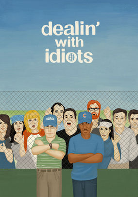 Rent Dealin' with Idiots on DVD
