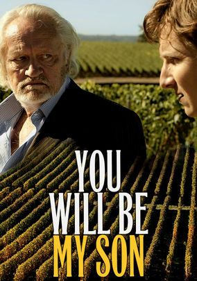 Rent You Will Be My Son on DVD