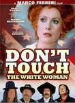Don't Touch the White Woman! (Touche pas a la femme blanche)
