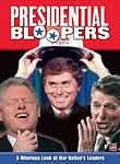 Presidential Bloopers