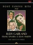 Most Famous Hits: Judy Garland, Frank Sinatra and Dean Martin