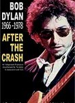 Bob Dylan: 1966-1978: After the Crash