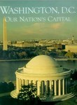Washington, D.C.: Our Nation's Capital