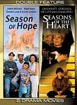A Season of Hope / Seasons of the Heart