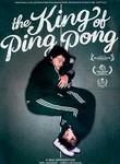 King of Ping Pong (Ping-Pongkingen) poster