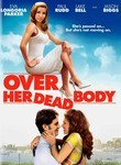 Over Her Dead Body (2008) Box Art