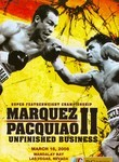 Marquez vs. Pacquiao II: Unfinished Business